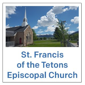St. Francis of the Tetons Episcopal Church