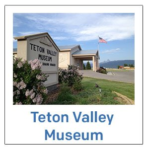 Teton Valley Museum Foundation
