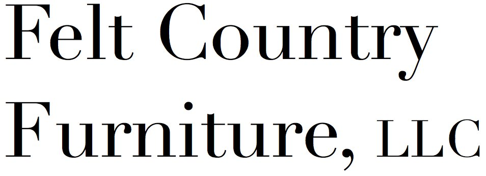 Felt Country Furniture
